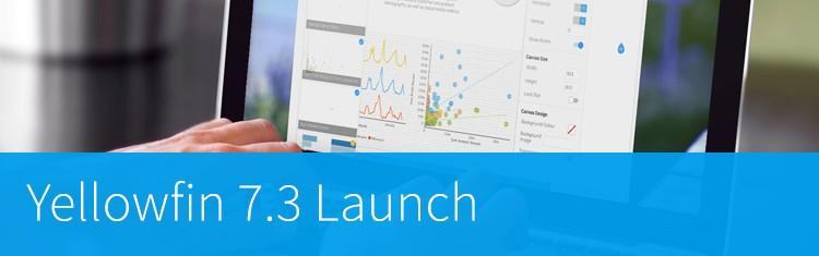 Yellowfin to launch 7.3 Business Intelligence platform in global Webinar series