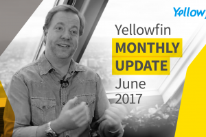 Why I'm excited about Yellowfin's 'boring' June