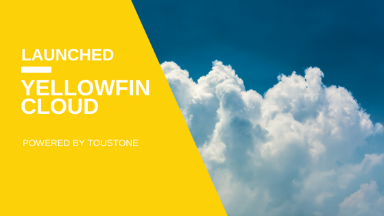 Launching Yellowfin Cloud with Toustone