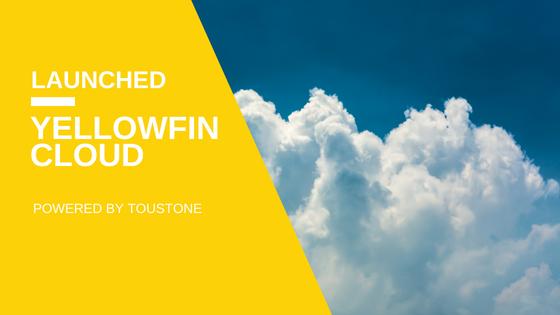 Launching Yellowfin Cloud with Toustone